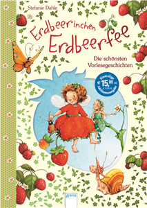 The Strawberry Fairy. The Loveliest Stories to Read Aloud