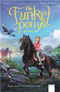 The Sparkling Ponies (4). Jana in Search of Happiness
