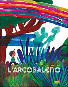 L'ARCOBALENO (THE RAINBOW) -November 2020