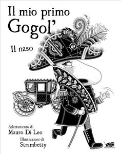 IL MIO PRIMO GOGOL' (MY FIRST GOGOL')