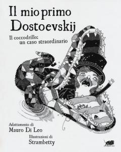 IL MIO PRIMO DOSTOEVSKIJ (MY FIRST DOSTOEVSKIJ)