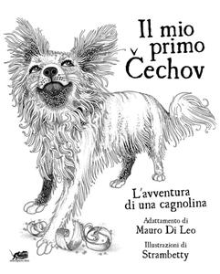 IL MIO PRIMO ČECHOV (MY FIRST ČECHOV)