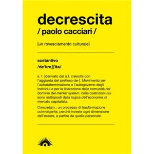 DECRESCITA (DEGROWTH)