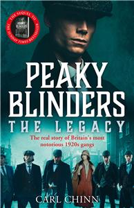 Peaky Blinders: The Legacy