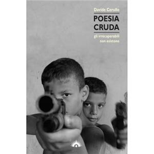 POESIA CRUDA (VOICES OF SCAMPIA)