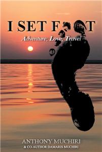 I Set Foot - Adventure; Love; Travel