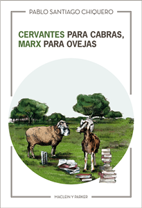Cervantes is for goats, Marx is for sheep