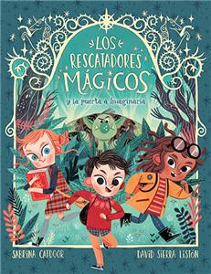 The Magic Rescuers #1