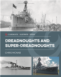Dreadnoughts and Super Dreadnoughts