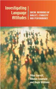 Investigating Language Attitudes