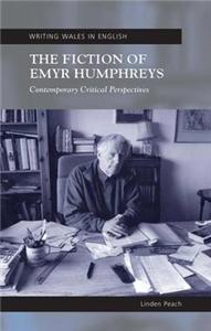 The Fiction of Emyr Humphreys