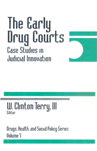 The Early Drug Courts