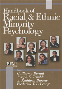 Handbook of Racial and Ethnic Minority Psychology