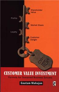 Customer Value Investment
