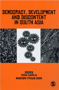 Democracy, Development and Discontent in South Asia