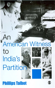 An American Witness To India's Partition