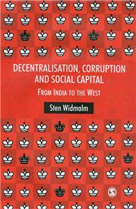 Decentralisation, Corruption and Social Capital