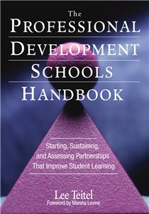 The Professional Development Schools Handbook