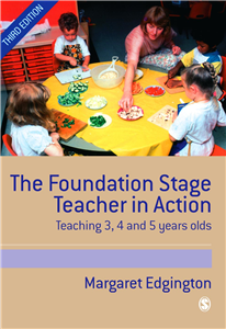 The Foundation Stage Teacher in Action