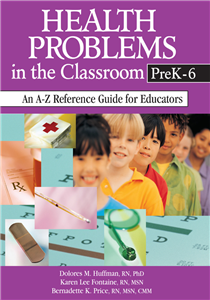 Health Problems in the Classroom PreK-6