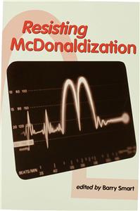 Resisting McDonaldization