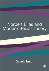 Norbert Elias and Modern Social Theory