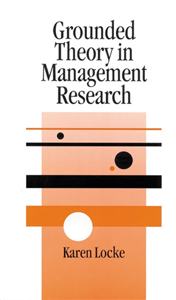 Grounded Theory in Management Research