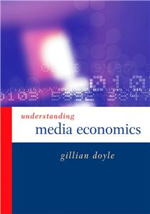 Understanding Media Economics