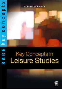Key Concepts in Leisure Studies