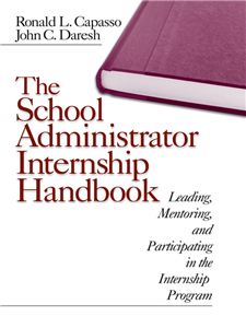 The School Administrator Internship Handbook