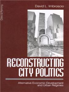 Reconstructing City Politics