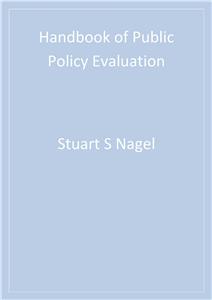 Handbook of Public Policy Evaluation