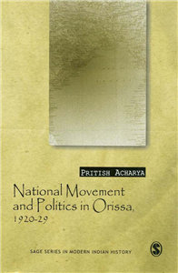 National Movement and Politics in Orissa, 1920-1929