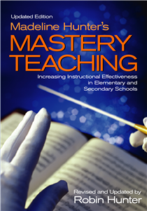 Madeline Hunter's Mastery Teaching