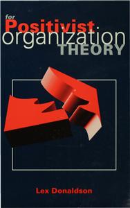 For Positivist Organization Theory