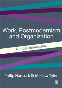 Work, Postmodernism and Organization