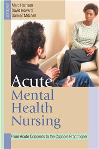 Acute Mental Health Nursing