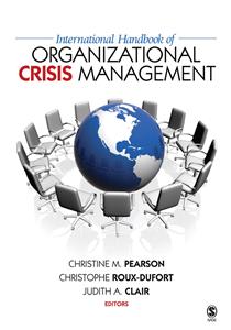 International Handbook of Organizational Crisis Management