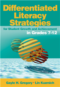 Differentiated Literacy Strategies for Student Growth and Achievement in Grades 7-12