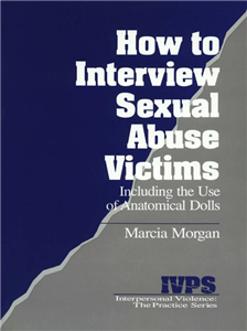 How to Interview Sexual Abuse Victims