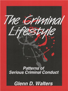 The Criminal Lifestyle