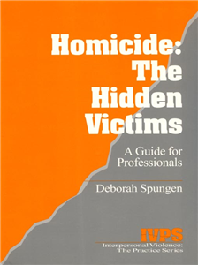 Homicide: The Hidden Victims