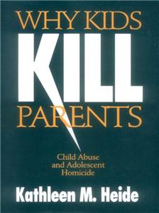 Why Kids Kill Parents