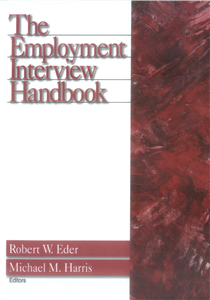 The Employment Interview Handbook