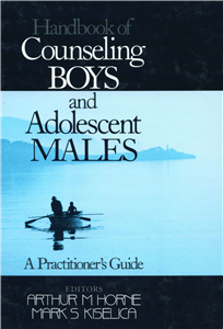 Handbook of Counseling Boys and Adolescent Males