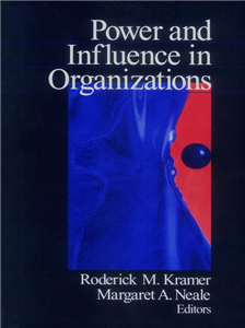 Power and Influence in Organizations