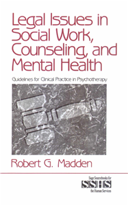 Legal Issues in Social Work, Counseling, and Mental Health