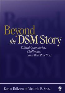 Beyond the DSM Story