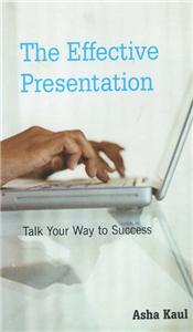 The Effective Presentation