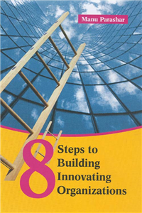 8 Steps To Building Innovating Organizations
